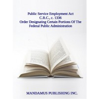 Order Designating Certain Portions Of The Federal Public Administration