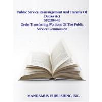 Order Transferring Certain Portions Of The Public Service Commission To The Canada School Of Public Service