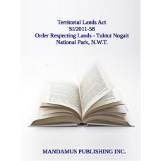 Withdrawal From Disposal Of Certain Tracts Of Territorial Lands In The Northwest Territories (Tuktut Nogait National Park) Order
