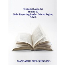 Withdrawal From Disposal Of Certain Tracts Of Territorial Lands In The Northwest Territories (Dehcho Region) Order