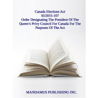 Order Designating The President Of The Queen's Privy Council For Canada For The Purposes Of The Act