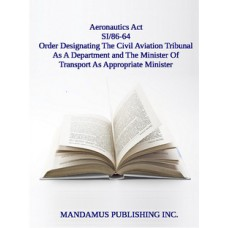 Designating The Civil Aviation Tribunal As A Department; The Minister Of Transport As Appropriate Minister For Purposes Of The Financial Administration Act And As Minister For Purposes Of Section 31 Of The Aeronautics Act