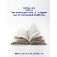 The Criminal Appeal Rules Of The Supreme Court Of Newfoundland, Trial Division