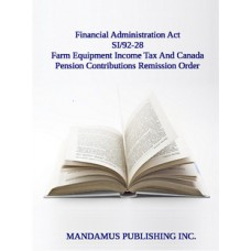 Farm Equipment Income Tax And Canada Pension Contributions Remission Order