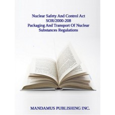 Packaging And Transport Of Nuclear Substances Regulations