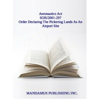 Order Declaring The Pickering Lands As An Airport Site