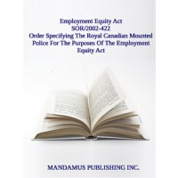 Order Specifying The Royal Canadian Mounted Police For The Purposes Of The Employment Equity Act
