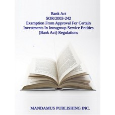 Exemption From Approval For Certain Investments In Intragroup Service Entities (Bank Act) Regulations