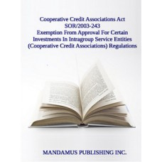 Exemption From Approval For Certain Investments In Intragroup Service Entities (Cooperative Credit Associations) Regulations