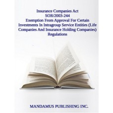 Exemption From Approval For Certain Investments In Intragroup Service Entities (Life Companies And Insurance Holding Companies) Regulations