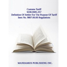 Definition Of Settler For The Purpose Of Tariff Item No. 9807.00.00 Regulations
