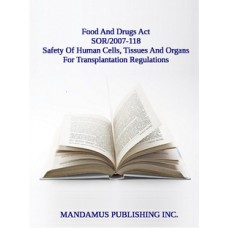 Safety Of Human Cells, Tissues And Organs For Transplantation Regulations