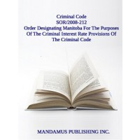 Order Designating Manitoba For The Purposes Of The Criminal Interest Rate Provisions Of The Criminal Code
