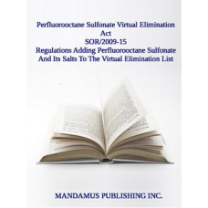 Regulations Adding Perfluorooctane Sulfonate And Its Salts To The Virtual Elimination List