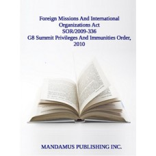 G8 Summit Privileges And Immunities Order, 2010
