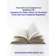Exemption For Public Notices Or Documents (Trust And Loan Companies) Regulations
