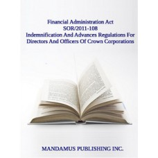 Indemnification And Advances Regulations For Directors And Officers Of Crown Corporations