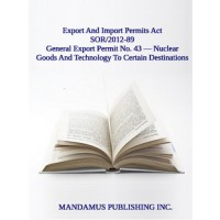 General Export Permit No. 43 — Nuclear Goods And Technology To Certain Destinations