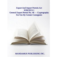 General Export Permit No. 46 — Cryptography For Use By Certain Consignees