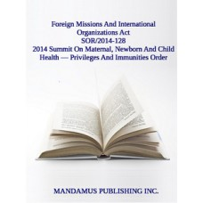 2014 Summit On Maternal, Newborn And Child Health — Privileges And Immunities Order