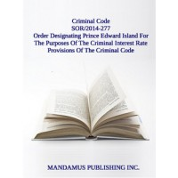 Order Designating Prince Edward Island For The Purposes Of The Criminal Interest Rate Provisions Of The Criminal Code