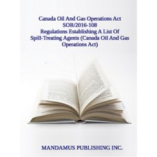 Regulations Establishing A List Of Spill-Treating Agents (Canada Oil And Gas Operations Act)
