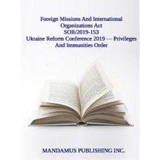 Ukraine Reform Conference 2019 — Privileges And Immunities Order