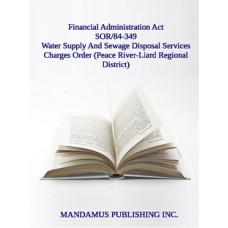 Water Supply And Sewage Disposal Services Charges Order (Peace River-Liard Regional District)