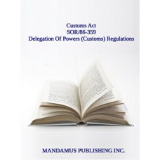Delegation Of Powers (Customs) Regulations