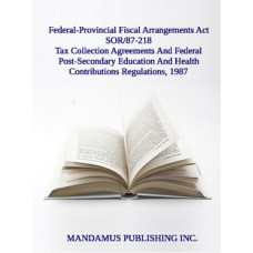 Tax Collection Agreements And Federal Post-Secondary Education And Health Contributions Regulations, 1987