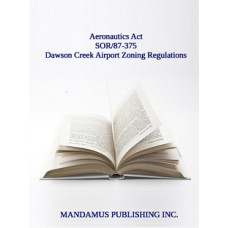 Dawson Creek Airport Zoning Regulations