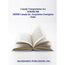160900 Canada Inc. Acquisition Exemption Order