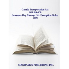 Lawrence Bay Airways Ltd. Exemption Order, 1989