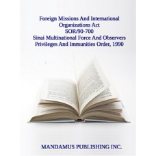 Sinai Multinational Force And Observers Privileges And Immunities Order, 1990