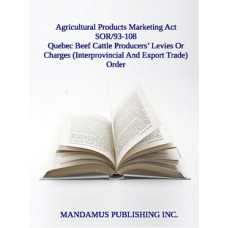 Quebec Beef Cattle Producers' Levies Or Charges (Interprovincial And Export Trade) Order