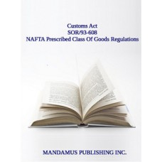NAFTA Prescribed Class Of Goods Regulations