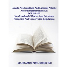 Newfoundland Offshore Area Petroleum Production And Conservation Regulations