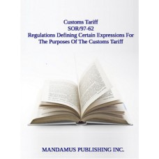 Regulations Defining Certain Expressions For The Purposes Of The Customs Tariff