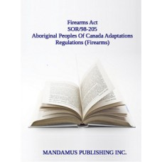 Aboriginal Peoples Of Canada Adaptations Regulations (Firearms)