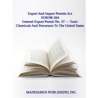 General Export Permit No. 37 — Toxic Chemicals And Precursors To The United States