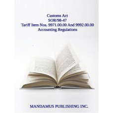 Tariff Item Nos. 9971.00.00 And 9992.00.00 Accounting Regulations