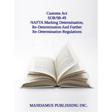 NAFTA Marking Determination, Re-Determination And Further Re-Determination Regulations