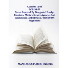 Goods Imported By Designated Foreign Countries, Military Service Agencies And Institutions (Tariff Item No. 9810.00.00) Regulations