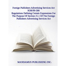 Regulations Defining Certain Expressions For The Purpose Of Section 21.1 Of The Foreign Publishers Advertising Services Act